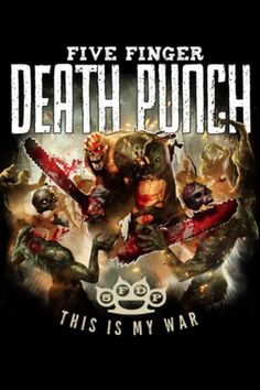 Five finger death punch ~ this is my war