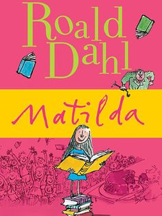 The All-Time Best Books for Tweens - Matilda By Roald Dahl - Matilda doesn't watch television. At age 5 she reads a lot. But when she gets frustrated with her school principal, Matilda uses her new-found mental power to save the school. Matilda Roald Dahl, Quentin Blake, Book Of Life, The Book, Good Books For Tweens, Books To Read, My Books, Yoga Books, Roald Dahl Books
