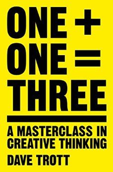 [Free eBook] One Plus One Equals Three: A Masterclass in Creative Thinking Author Dave Trott, Free Reading, Reading Lists, Got Books, Books To Read, Thought Experiment, What To Read, Creative Thinking, Book Photography, Master Class