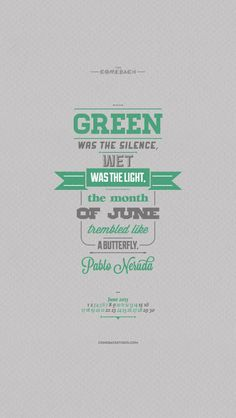 """""""Green was the silence, wet was the light, the month of June trembled like a butterfly...."""" Pablo Neruda Link > https://www.dropbox.com/s/yndh8js74yy9ozp/june_2013.zip"""