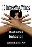 Free Kindle Book -   Ten Interesting Things About Human Behavior Check more at http://www.free-kindle-books-4u.com/health-fitness-dietingfree-ten-interesting-things-about-human-behavior/