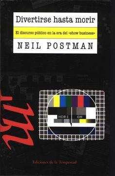 """De gran vigencia, en el prólogo Postman toma postura luego de contraponer 1984 y Brave New World: """"Orwell temía a los que pudieran privarnos de información. Huxley, en cambio, temía a los que llegaran a brindarnos tanta que pudiéramos ser reducidos a la pasividad y el egoísmo. Orwell temía que nos fuera ocultada la verdad, mientras que Huxley temía que la verdad fuera anegada en un mar de irrelevancia. (...) Resumiendo, Orwell temía que lo que odiamos terminara arruinándonos, y en cambio…"""