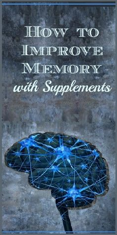 How to Improve Memory with Supplements