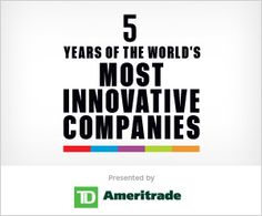 Fast Company -- 5 Years of The Most Innovative Companies