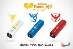 """What team are you on? Choose wisely while on the """"GO"""" and ensure you stay charged so that you can catch them all. #TruColor"""