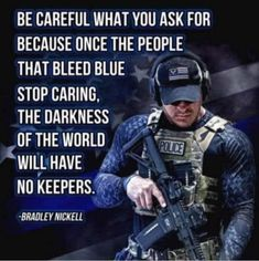 Wisdom Quotes, True Quotes, Police Quotes, Police Humor, Nurse Humor, Police Wife Life, Police Lives Matter, Faith In Humanity, God Bless America