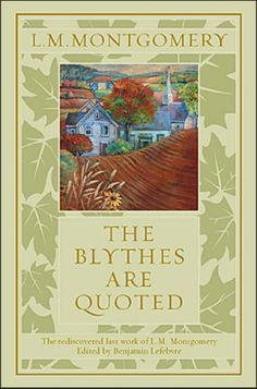 March: The Blythes are Quoted - Kindle edition by L. M. Montgomery.