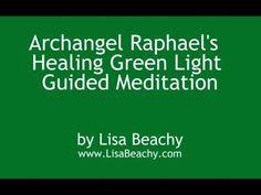 ARCHANGEL RAPHAEL - Healing Green Light Guided Meditation
