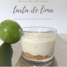 La mejor tarta de lima, sin gluten y ¡sin necesidad de horno! También se puede hacer con limón si no tienes limas. Receta e instrucciones en el blog.