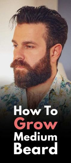 How To Grow Medium Beard. Medium Beard Styles, Latest Beard Styles, Beard Styles For Men, Sean O'pry, Gq Style, Best Beard Oil, Beard Art, Beard Tips, Shape Pictures