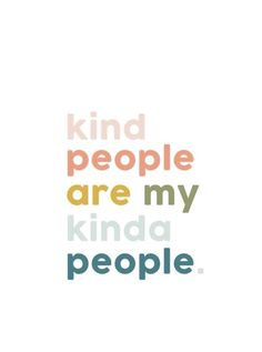 kind people are my kinda people - positive vibe inspirational quotes collage for minimalist entrepreneur, good vibes quotes, good vibes quotes positivity, good vibes quotes happiness, good vibes quotes motivations for big thinkers Good Vibes Quotes Positivity, Positive Quotes, Motivational Quotes, Happiness Quotes, The Words, Cool Words, Infj Quotes, Words Quotes, Sayings