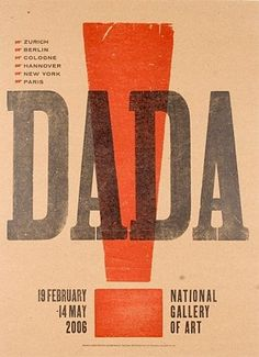 Dada: inspiring for many reasons. Great art or art movements can be the result of turbulence, trauma, and change. Important to remember!