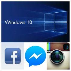 elmisternologia21: Ya podrás instalar FACEBOOK MESSENGER E INSTAGRAM en Windows 10.