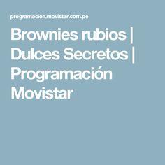 Brownies rubios   Dulces Secretos   Programación Movistar
