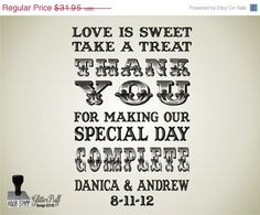 Wedding Sale - Love is SWEET - Take a TREAT- Wedding Rubber Stamp - Candy Cookie Treat Bag -  CUSTOMIZED Design (g3130) Mounted Clear Acryl. $29.95, via Etsy.