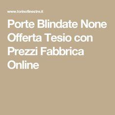 Porte Blindate None Offerta Tesio con Prezzi Fabbrica Online