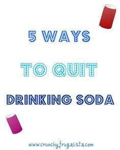 Learning how to quit drinking soda is one of the hardest things I have had to do, but I finally figured it out with these 5 tips!