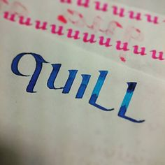 #quill #uncial #calligraphy #handwriting #lettering #handlettering