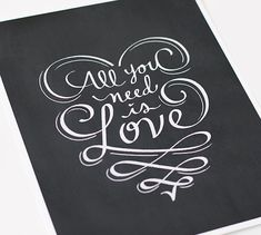All You Need is Love Chalkboard Art Print Quote by jennasuedesign