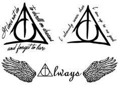 """Deathly Hallows Tattoos  """"It does not do to dwell on dreams and forget to live"""" is my favorite Dumbledore quote.  That quote around a brush stroked deathly hallows symbol is perfection."""