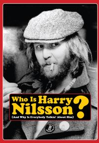 Who Is Harry Nilsson (And Why Is Everybody Talkin' About Him)? - free online streaming fast high quality legal movies and TV television shows - John Scheinfeld explores the life and work of Grammy-winning Harry Nilsson with never before seen clips, home videos, photos, and interviews.