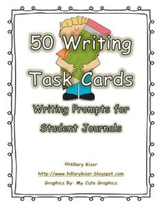 Writing Task Cards (Prompts) for students to use for journal writing!  Just simply print, cut, and you are ready to go! (Laminate for durability). Students draw a card (or the teacher can draw a card for a task for the entire class) and the students begin writing.