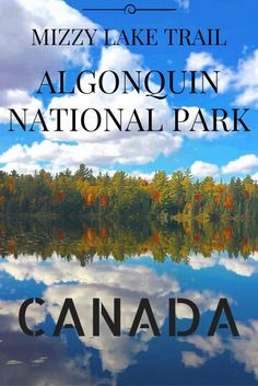 Mizzy Lake Trail, Algonquin National Park