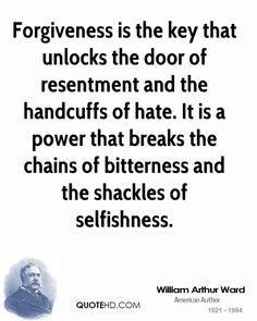 forgiveness quotes   William Arthur Ward Forgiveness Quotes   QuoteHD