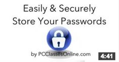 Easily and Securely Store Your Passwords