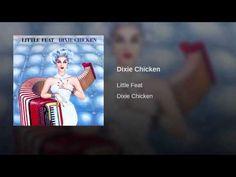 Dixie Chicken - YouTube