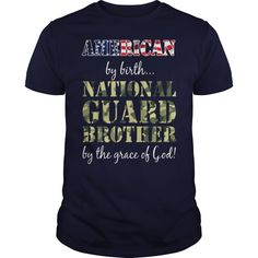 AMERICAN BY BIRTH NATIONAL GUARD BROTHER #gift #ideas #Popular #Everything #Videos #Shop #Animals #pets #Architecture #Art #Cars #motorcycles #Celebrities #DIY #crafts #Design #Education #Entertainment #Food #drink #Gardening #Geek #Hair #beauty #Health #fitness #History #Holidays #events #Home decor #Humor #Illustrations #posters #Kids #parenting #Men #Outdoors #Photography #Products #Quotes #Science #nature #Sports #Tattoos #Technology #Travel #Weddings #Women