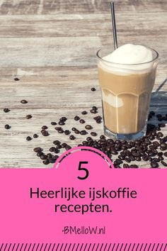 Heerlijke ijskoffie recepten. Fruit Drinks, Smoothie Drinks, Yummy Drinks, Smoothies, I Want Food, Frozen Coffee, Coffee Cookies, Good Food, Yummy Food
