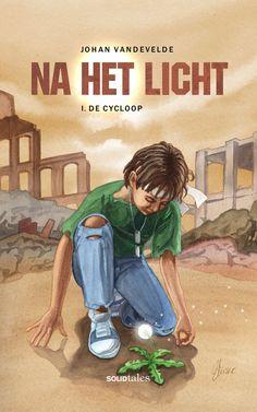 Na het Licht 1: De Cycloop (Johan Vandevelde) - Illustratie: Martin Muster (Solid Tales / De Scriptomanen - 2017)