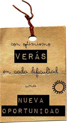 Con optimismo verás en cada dificultad una nueva oportunidad ¡Buenas noches!