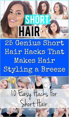 25 Genius Short Hair Hacks That Make Hair Styling a Breeze