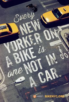 Great ad campaign for BIKE NYC: Bike Like a New Yorker