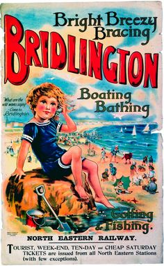 Mixed Media - Bridlington, England - Retro Travel Advertising Poster - Vintage Poster - Little Boy On The Beach by Studio Grafiikka , Vintage Advertising Posters, Vintage Travel Posters, Vintage Advertisements, Vintage Ads, Poster Vintage, Advertising Signs, Vintage Artwork, Vintage Labels, Vintage Stuff