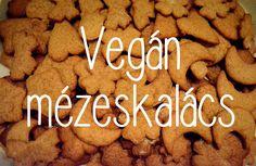 Vegán mézeskalács recept Vegan Cake, Vegan Desserts, Vegan Recipes, Paleo, Keto, Cake Cookies, Biscuits, Chocolate, Cooking