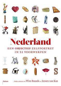 Nederland - Een objectief zelfportret in 51 voorwerpen