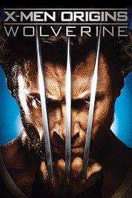 Watch X Men Origins Wolverine 2009 Full Movie Hd 1080p Wolverine Movie Wolverine 2009 Wolverine