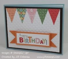 Pennant Parade Inlaid Embossing Birthday Card by jillastamps - Cards and Paper Crafts at Splitcoaststampers