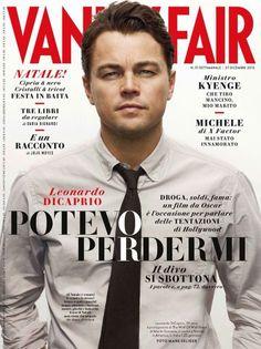 "Leonardo DiCaprio Italian Vanity Fair - ""Potevo Perdermi"" headline = ""I Could Lose Myself"""