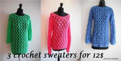 3 crochet sweaters  ... by marifu6a | Crocheting Pattern - Looking for a crocheting pattern for your next project? Look no further than 3 crochet sweaters  for 12$ from marifu6a! - via @Craftsy
