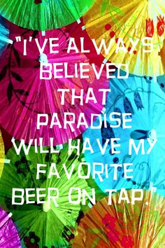 Beer in Paradise quote