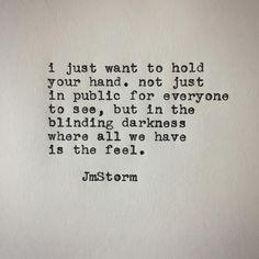 JMSTORMQUOTES Holding your hand   #jmstorm #jmstormquotes