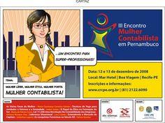 CRC-Pernambuco - Campanha publicitária referente ao 3º Encontro da Mulher Contabilista em Pernambuco.