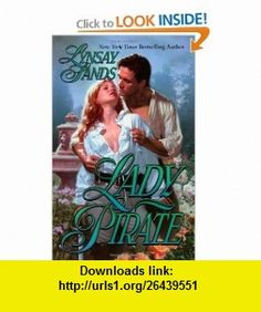 Lady Pirate (9780843948165) Lynsay Sands , ISBN-10: 0843948167  , ISBN-13: 978-0843948165 ,  , tutorials , pdf , ebook , torrent , downloads , rapidshare , filesonic , hotfile , megaupload , fileserve