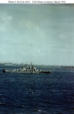 USS Miami (CL 89) Prepares to depart for the invasion of Okinawa, March 1945. Probably taken at Ulithi Atoll. Photographed from USS West Virginia (BB 48).