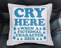 Oh finally, a pillow specifically designed to soak up your fangirl tears! Do you love books and/or reading? Are you a fangirl? Then you have definitely cried over the death of a fictional character. I Love Books, My Books, Lectures, Book Fandoms, Looks Cool, My New Room, Book Nerd, Book Lovers, The Book