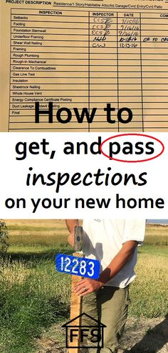How to get and pass inspections on your new home. What inspections you need before you pour your foundation. How to be your own general contractor